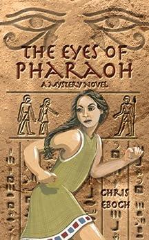 The Eyes of Pharaoh by [Eboch, Chris]