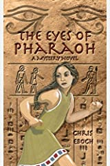 The Eyes of Pharaoh Kindle Edition