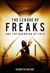 The League of Freaks and the Guardian of Fate, Book 2