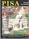 Pisa Through the Centuries, Ranieri GAGETTI, Rosalba ABBIATI, 8871936450