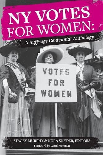 Download NY Votes for Women: A Suffrage Centennial Anthology ebook