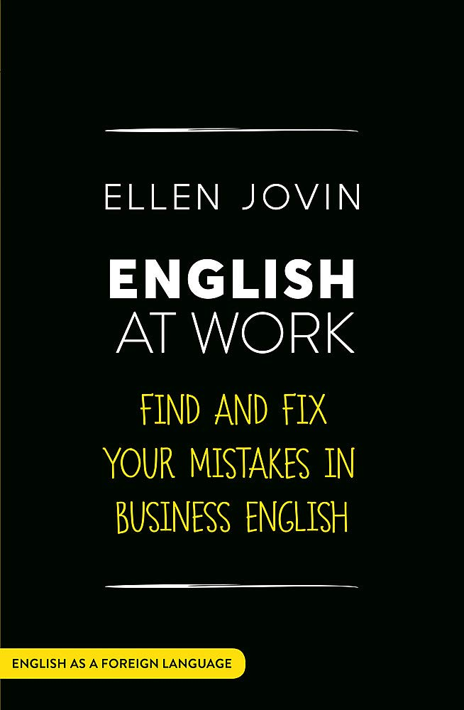 English At Work  Find And Fix Your Mistakes In Business English As A Foreign Language  Teach Yourself