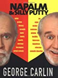 Napalm & Silly Putty [Hardcover] [2001] (Author) George Carlin