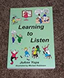 Learning to Listen, Yops, JoAnn, 1886534004
