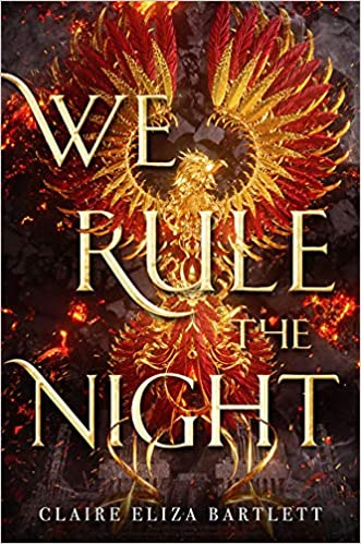Amazon com: We Rule the Night (9780316417273): Claire Eliza