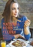 Natural Born Feeder