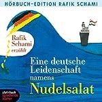 Eine deutsche Leidenschaft namens Nudelsalat | Rafik Schami