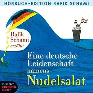 Eine deutsche Leidenschaft namens Nudelsalat Hörbuch