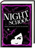 Night School. Denn Wahrheit musst du suchen