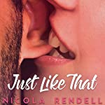 Just Like That | Nicola Rendell