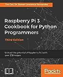 Raspberry Pi 3 Cookbook for Python