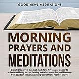 Morning Prayers and Meditations: Draw from Prayers