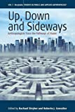 "BOOKS RECEIVED: Rachael Stryker and Roberto J. Gonzalez, eds., ""Up, Down, and Sideways: Anthropologists Trace the Pathways of Power"" (Berghahn, 2016)"