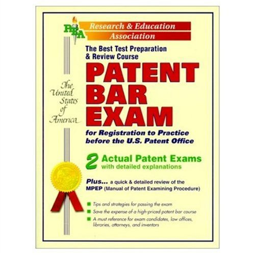 Patent Bar Exam : The Best Test Preparation and Review Course (Best Patent Bar Prep)
