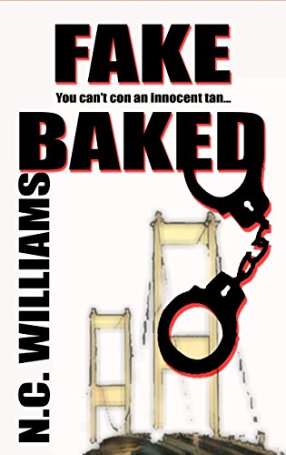 Book: Fake Baked by N. C. Williams
