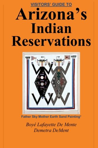 Visitor's Guide to Arizona's Indian - In Stores Scottsdale Az