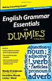 English Grammar Essentials for Dummies, Wendy M. Anderson and Lesley J. Ward, 1118493311
