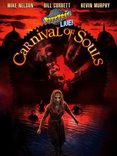 RiffTrax Live: Carnival of Souls -