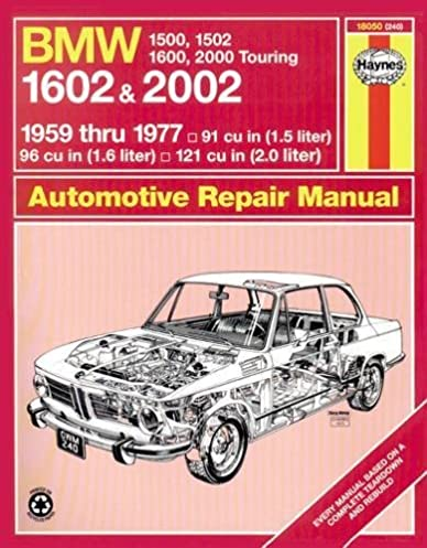 bmw 1602 and 2002 1959 77 haynes manuals haynes peter strasman rh amazon com Haynes Manual Monte Carlo Back Haynes Manuals for 2003 Jeep