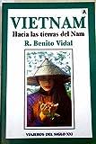 img - for Vietnam: hacia las tierras de Nam book / textbook / text book