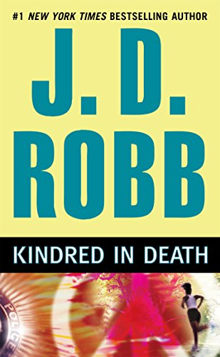 Kindred In Death (In Death, Book 29) cover