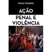 Ação Penal e Violência