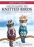Arne  and  Carlos%27 Field Guide to Knit
