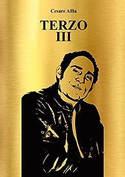 Amazon.com: Terzo III (Italian Edition) eBook: Cesare