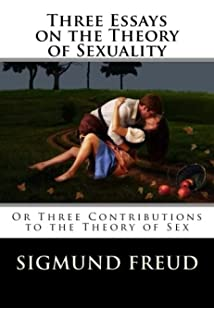 freud sigmund (1962). three essays on the theory of sexuality Three essays on the theory of sexuality (german: drei abhandlungen zur sexualtheorie), sometimes titled three contributions to the theory of sex, is a 1905 work by sigmund freud which advanced his theory of sexuality, in particular its relation to childhood.