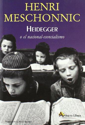 Heidegger O El Nacional-Esencialismo