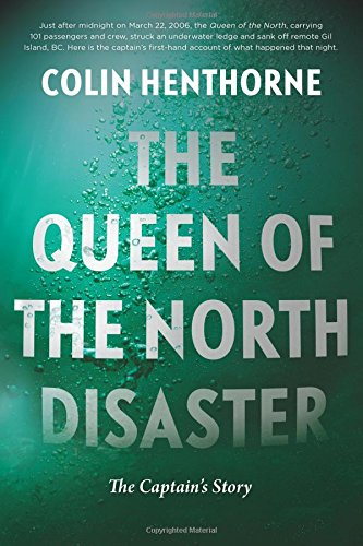 The Queen of the North Disaster: The Captain's Story