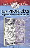 img - for Las Profecias: Significado E Interpretacion (Spanish Edition) book / textbook / text book