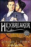 Hexbreaker (Hexworld Book 1)