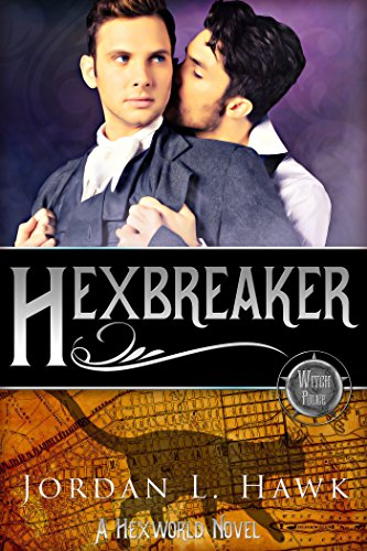 Hexbreaker (Hexworld Book 1) by [Hawk, Jordan L.]