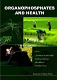 img - for Organophosphates and Health book / textbook / text book