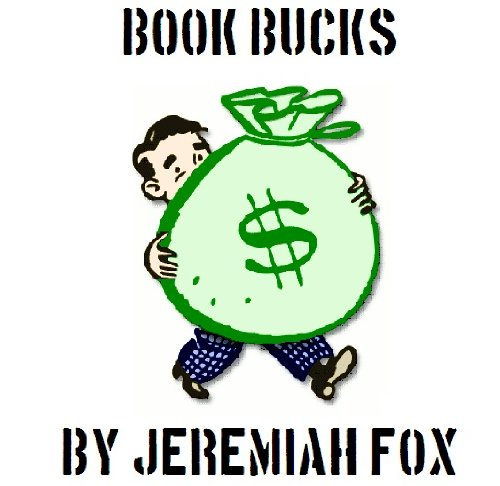 (Book Bucks - Learn to Make Money Buying and Reselling Textbooks)