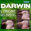 L'origine des espèces Audiobook by Charles Darwin Narrated by Victor Vestia