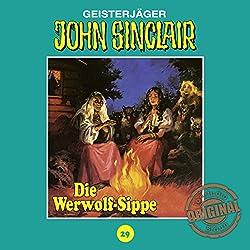 Die Werwolf-Sippe (John Sinclair - Tonstudio Braun Klassiker 29)