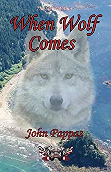 When Wolf Comes by [Pappas, John]