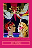 img - for Extended Massive Life: A True Love story and more book / textbook / text book