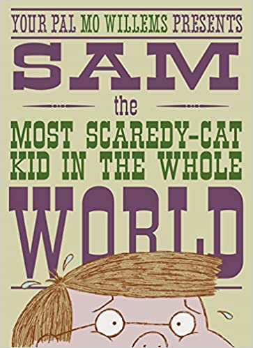 Image result for sam the most scaredy cat kid