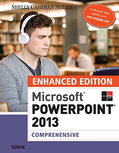 Enhanced Microsoft PowerPoint 2013: Comprehensive (Microsoft Office 2013 Enhanced Editions) Pdf