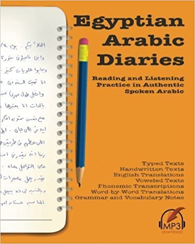 Book Egyptian Arabic Diaries: Reading and Listening Practice in Authentic Spoken Arabic by Matthew Aldrich (2016-02-16)