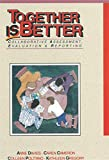 img - for Together is Better: Collaborative Assessment, Evaluation & Reporting book / textbook / text book