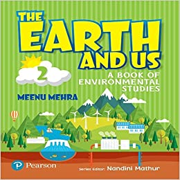 Buy The Earth and Us: EVS Book by Pearson for Class 2 Book