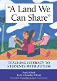 A Land We Can Share, Paula Kluth and Kelly Chandler-Olcott, 1557668558