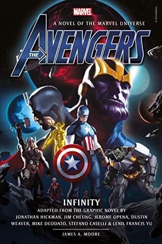 Avengers: Infinity Prose Novel (The Avengers) (The Best Marvel Graphic Novels)