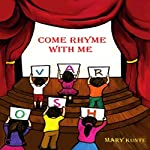 Come Rhyme with Me | Mary Kunte