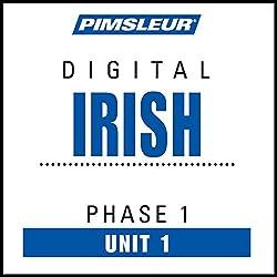 Irish Phase 1, Unit 01