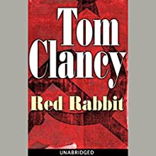 Red Rabbit Audiobook by Tom Clancy Narrated by Scott Brick